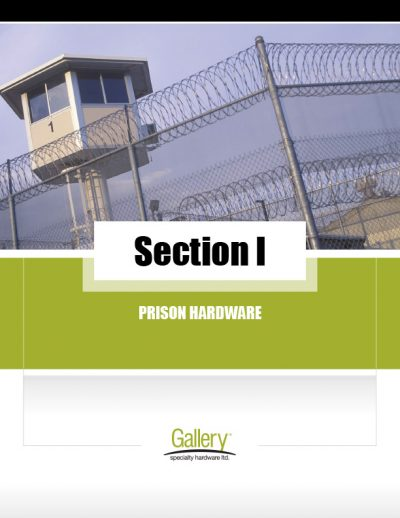 I - Prison Hardware